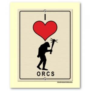 I Heart Orcs Poster