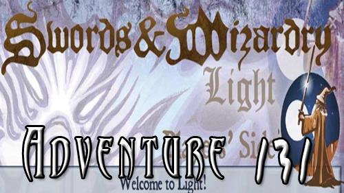 Adventure 131: Swords & Wizardry Light