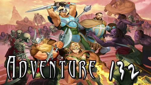 Adventure 132: Hack & Slash