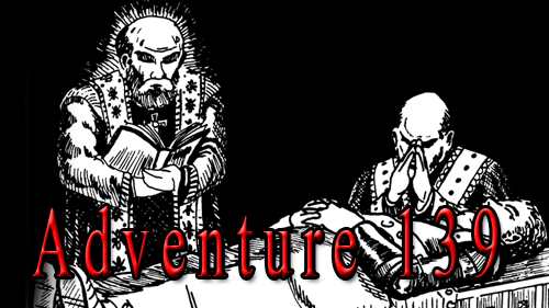 Adventure 139 – Class Act: Clerics