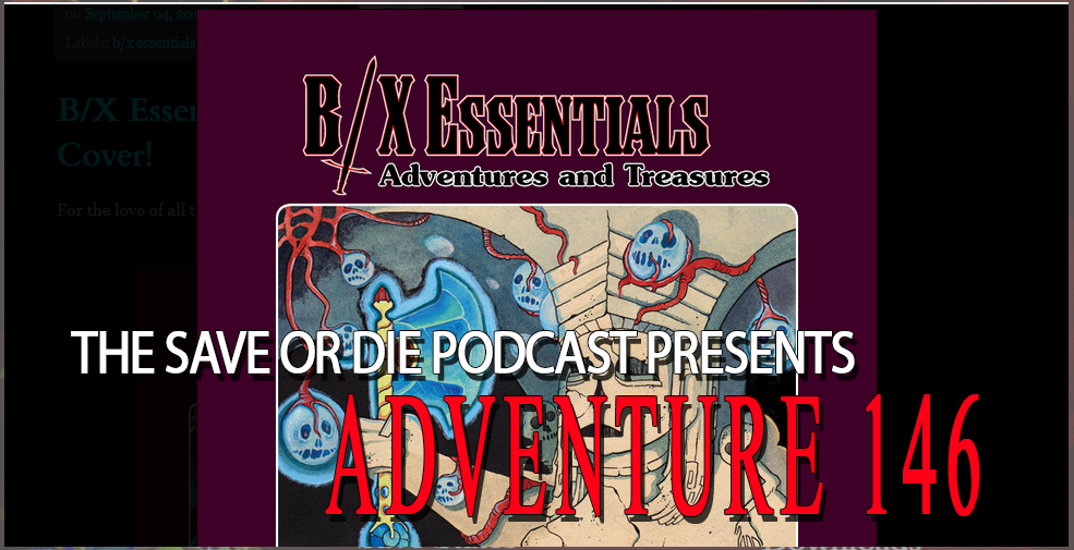 Adventure 146 – Save VS B/X Essentials