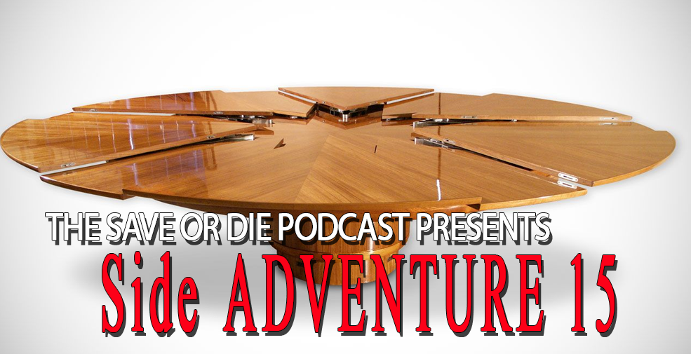 Side Adventure 15: Open Tables
