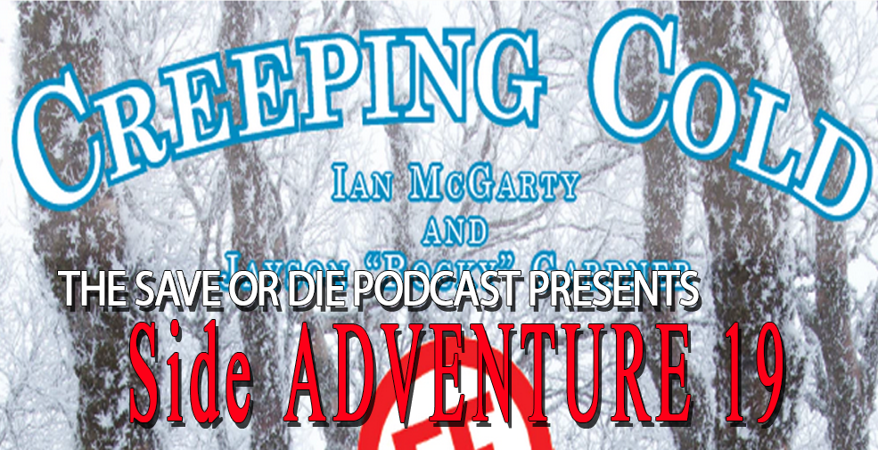 Side Adventure 19: Save VS Creeping Cold